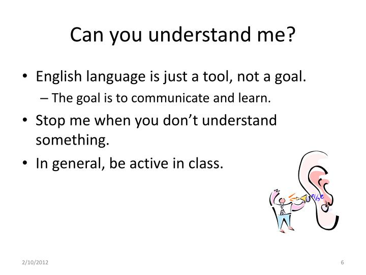 Can you understand me?