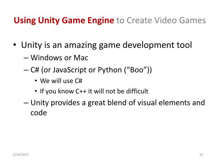 Using Unity Game Engine