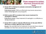 from research to action diarrhoea pneumonia and fever