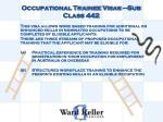 occupational trainee visas sub class 442