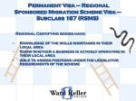 permanent visa regional sponsored migration scheme visa subclass 187 rsms7