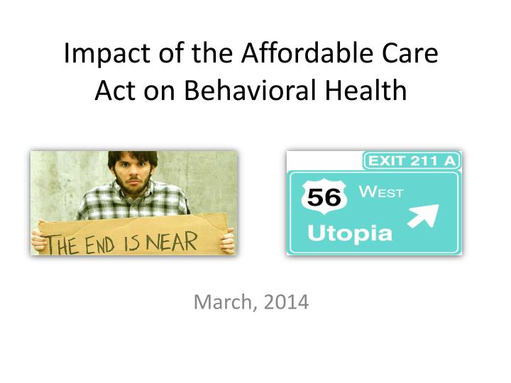impact of the affordable care act on behavioral health n.