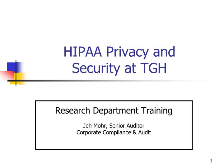 hipaa privacy and security at tgh n.