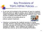 key provisions of tgh s hipaa policies con t