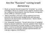 are the russians ruining israeli democracy