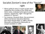 socialist zionism s view of the fascist right