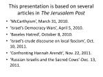 this presentation is based on several articles in the jerusalem post