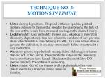 technique no 3 motions in limine