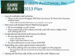 brokers assistance inc 2013 plan