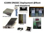 icann dnssec deployment @ root and elsewhere