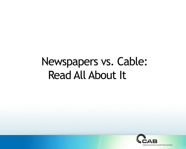 newspapers vs cable read all about it n.