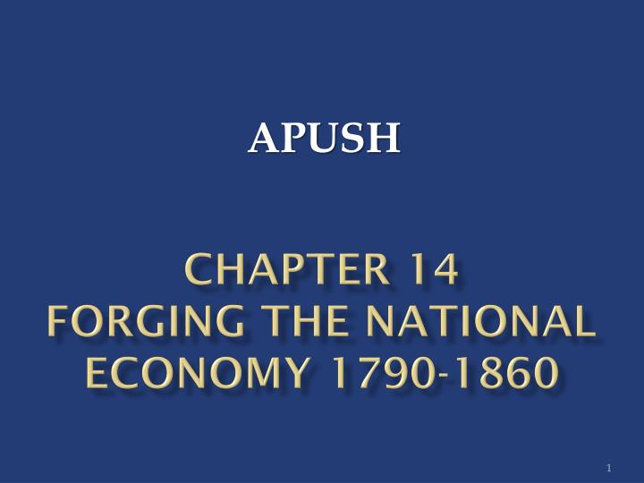 chapter 14 forging the national economy 1790 1860 n.