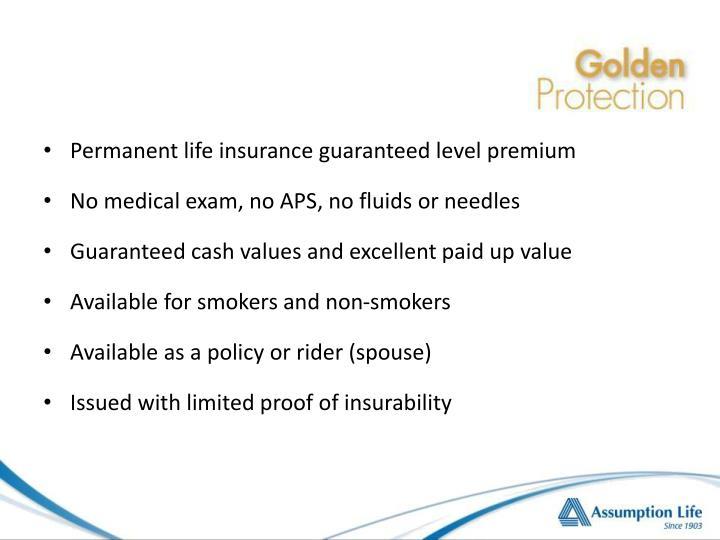 Permanent life insurance guaranteed level premium