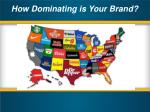 how dominating is your brand