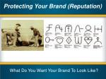 protecting your brand reputation