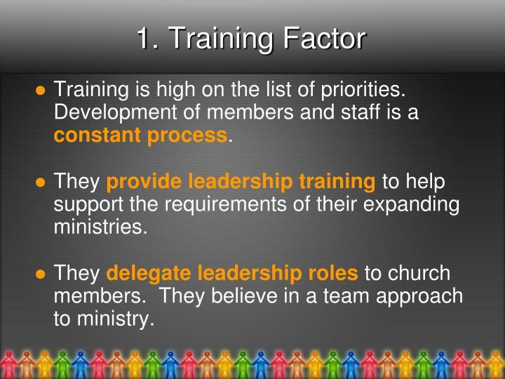 1. Training Factor