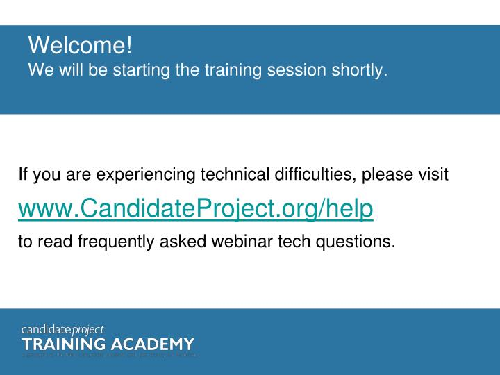 welcome we will be starting the training session shortly n.
