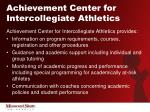 achievement center for intercollegiate athletics