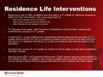 residence life interventions