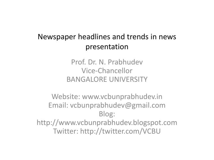 Newspaper headlines and trends in news presentation