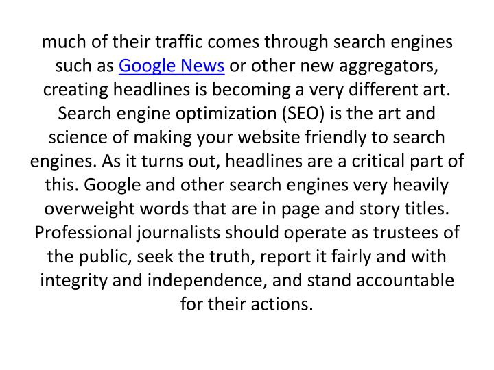 much of their traffic comes through search engines such as