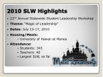 2010 slw highlights