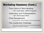 workshop sessions cont