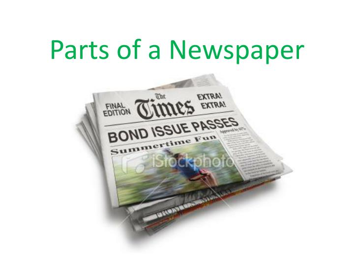 PPT - Parts of a Newspaper PowerPoint Presentation, free ...
