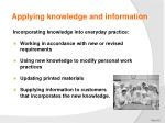 applying knowledge and information