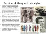 fashion clothing and hair styles