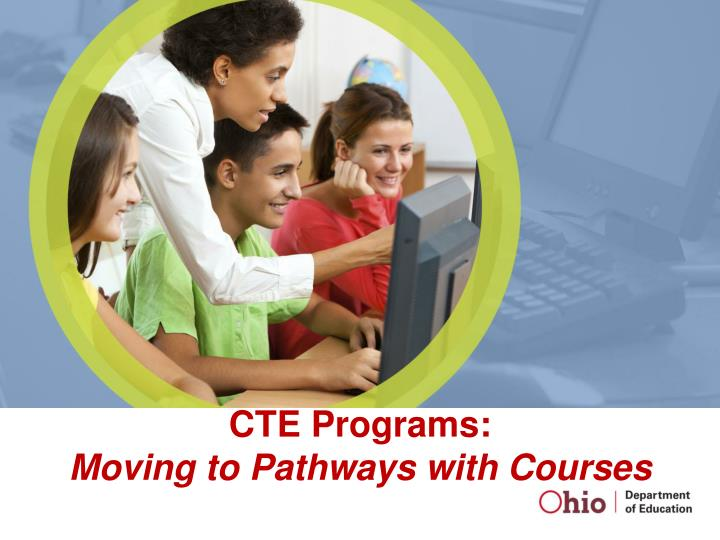 cte programs moving to pathways with courses n.