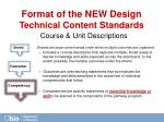 format of the new design technical content standards
