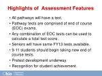 highlights of assessment features