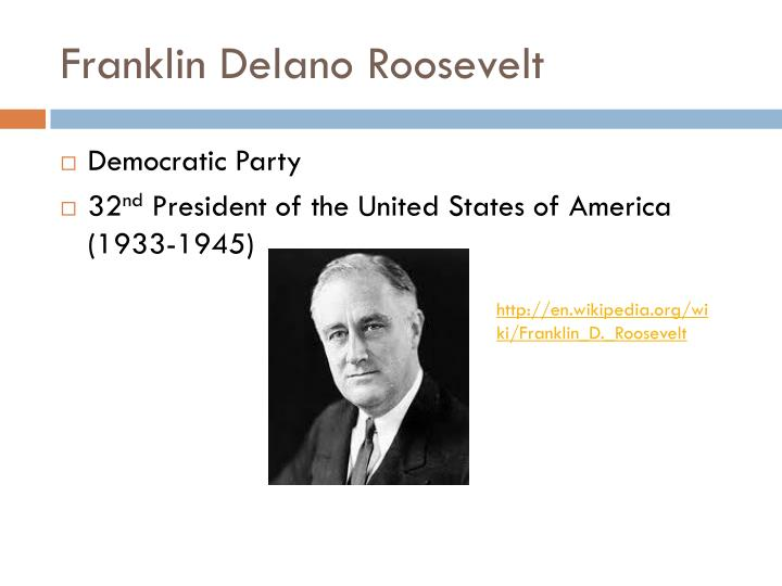 a description of franklin delano roosevelts influence as president