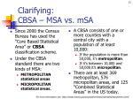 clarifying cbsa msa vs msa