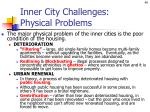 inner city challenges physical problems
