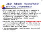 urban problems fragmentation too many governments