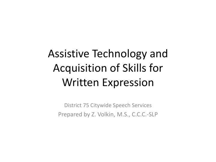 assistive technology and acquisition of skills for written expression n.