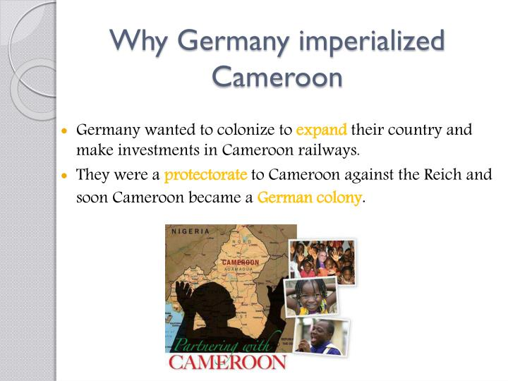 Why germany imperialized cameroon