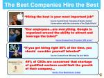 the best companies hire the best