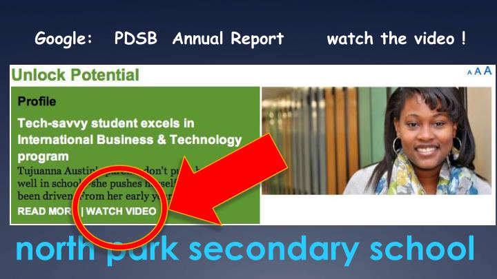 Google:   PDSB  Annual Report      watch the video !
