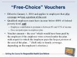 free choice vouchers