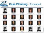 case planning expanded