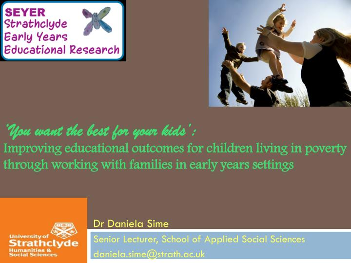 dr daniela sime senior lecturer school of applied social sciences d aniela sime@strath ac uk n.