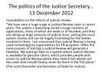 the politics of the justice secretary 13 december 2012