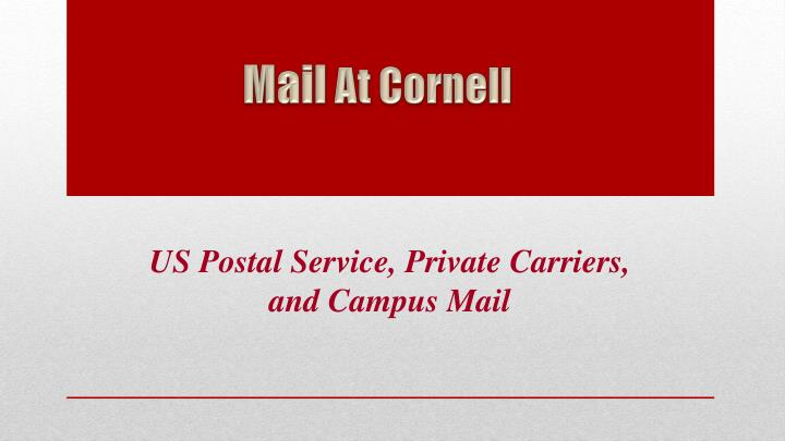 us postal service private carriers and campus mail n.