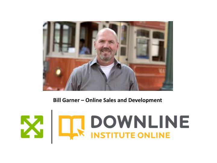 Bill Garner – Online Sales and Development