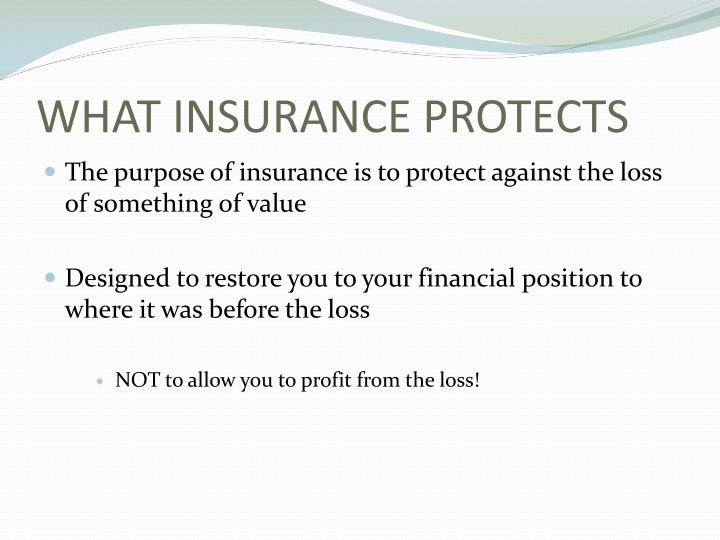 what insurance protects n.
