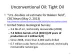 unconventional oil tight oil