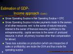 estimation of gdp income approach contd